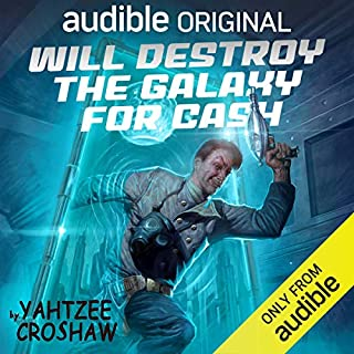 Will Destroy the Galaxy for Cash audiobook cover art