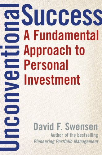 Compare Textbook Prices for Unconventional Success: A Fundamental Approach to Personal Investment 1 Edition ISBN 9780743228381 by Swensen, David F.