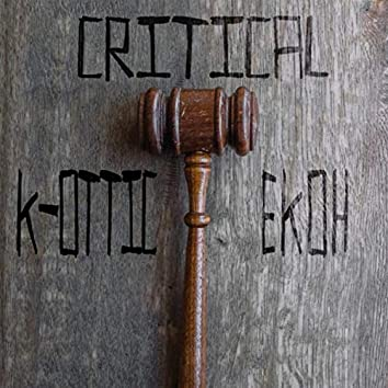 Critical (feat. Ekoh)