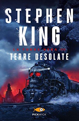 Terre desolate - La Torre Nera III: Con una nuova introduzione dell'autore