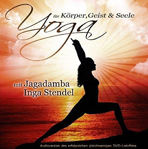 Yoga für Körper, Geist und Seele