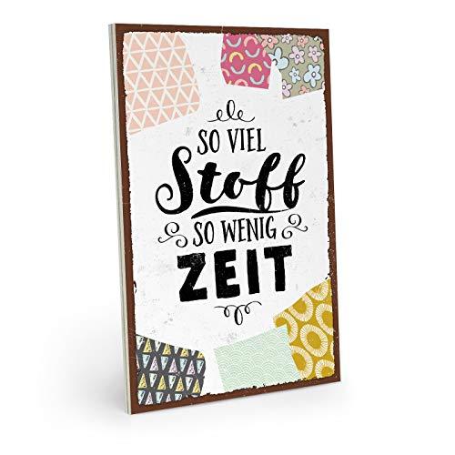 ARTFAVES Holzschild mit Spruch - SO VIEL Stoff SO WENIG Zeit - Vintage Shabby Deko-Wandbild/Türschild