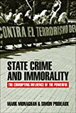 State Crime and Immorality: The Corrupting Influence of the Powerful (English Edition)