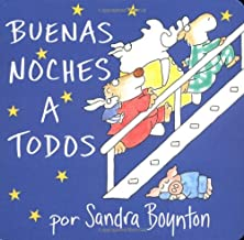 Buenas noches a todos / The Going to Bed Book (Spanish edition)