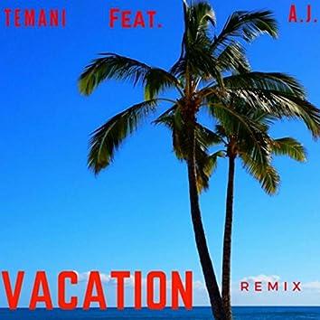Vacation (Remix)