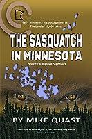 The Sasquatch in Minnesota