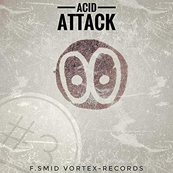 Acid Attack #3