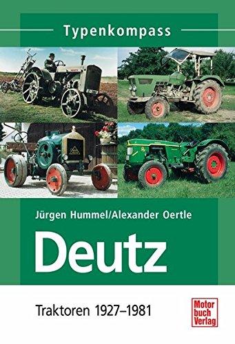 Deutz 1: Traktoren 1927-1981