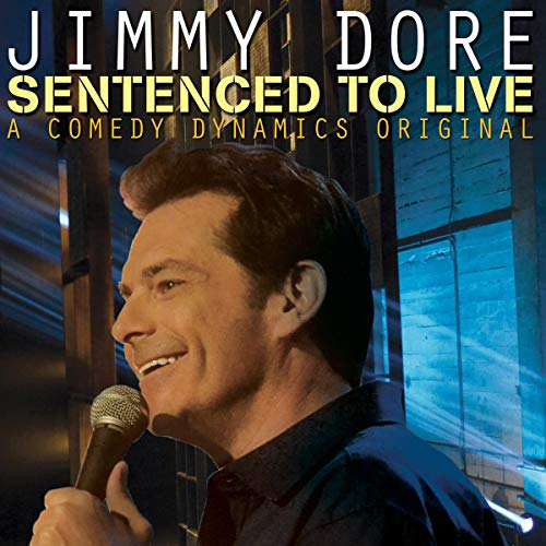 Jimmy Dore: Sentenced to Live audiobook cover art