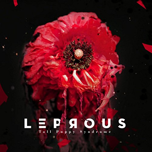 Tall Poppy Syndrome / Leprous