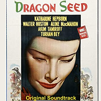 """Dragon Seed: Prelude (From """"Dragon Seed"""" Original Soundtrack)"""