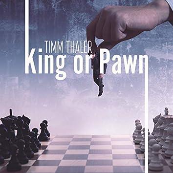 King or Pawn