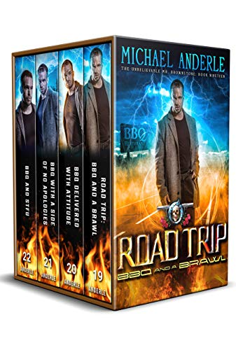 The Unbelievable Mr. Brownstone Omnibus 4 (books 19-22): Road Trip: BBQ and a Brawl, BBQ Delivered with Attitude, BBQ With a Side of No Apologies, BBQ and STFU (English Edition)