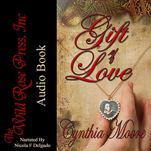 Gift of Love Audiobook By Cynthia Moore cover art