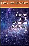 David och Brenos äventyr 2 (Swedish Edition)
