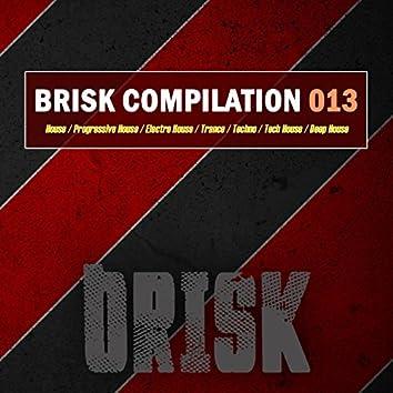 Brisk Compilation 013