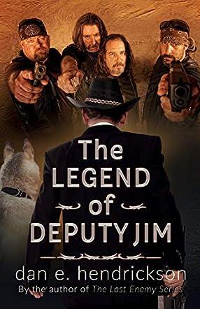 The Legend of Deputy Jim