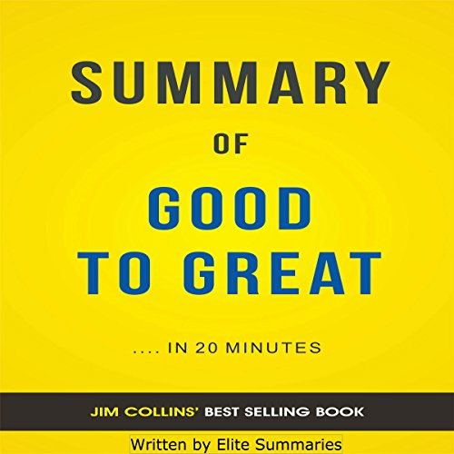 Good to Great: by Jim Collins | Summary & Analysis audiobook cover art