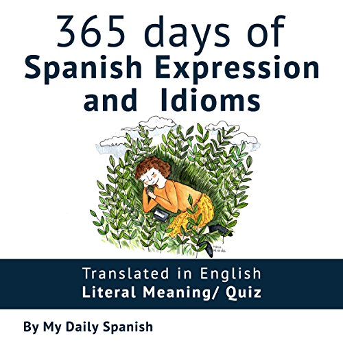 365 Days of Spanish Expressions and Idioms audiobook cover art