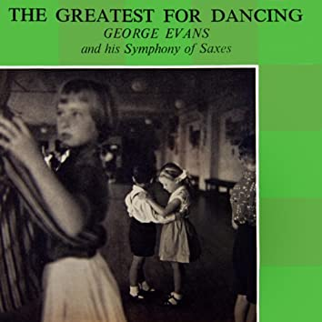 The Greatest For Dancing