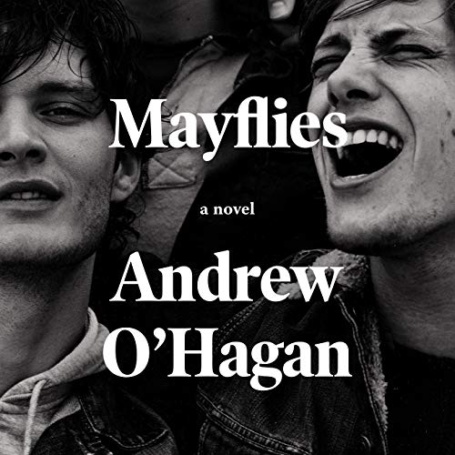Mayflies Audiobook By Andrew O'Hagan cover art