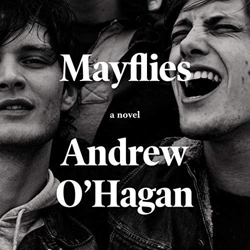 Mayflies: A Novel