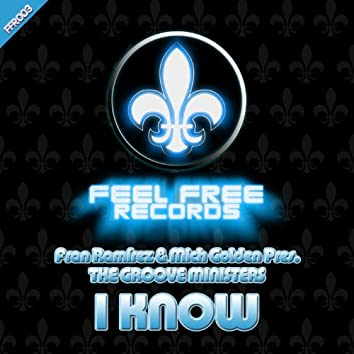 I Know (Original Mix)
