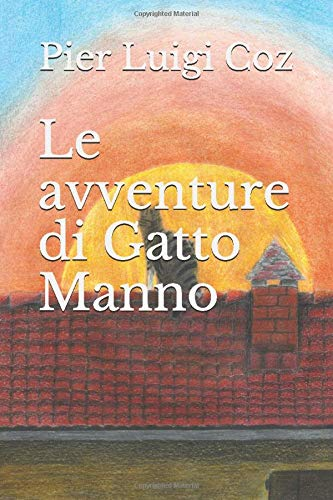 Le avventure di Gatto Manno (Italian Edition)