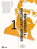 Lengua castellana y Literatura 1 Bachillerato Editorial Casals