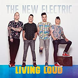 [The New Electric] Living Loud