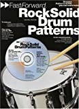 Fast Forward: Rock Solid Drum Patterns (Book, CD): Noten, CD für Percussion (Fast Forward (Music Sales))