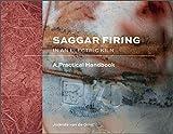 Saggar Firing in an Electric Kiln: A Practical Handbook