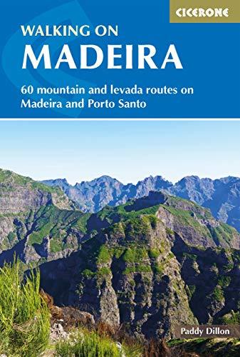 Walking on Madeira: 60 mountain and levada routes on Madeira and Porto Santo (International Walking) (English Edition)