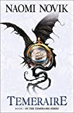 Temeraire (Temeraire 1) [a.k.a. His Majesty s Dragon] by Naomi Novik (2007-08-06)
