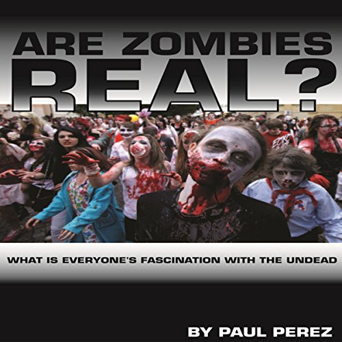 Are Zombies Real? audiobook cover art