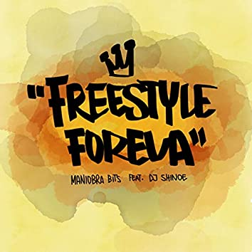 Freestyle Foreva