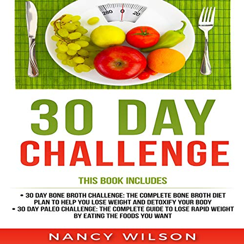 30 Day Challenge: 30 Day Paleo Challenge, 30 Day Bone Broth Challenge cover art