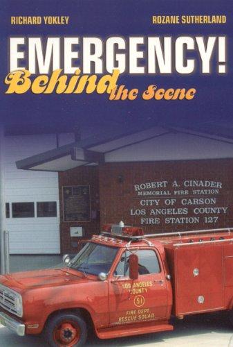 Emergency!: Behind the Scene