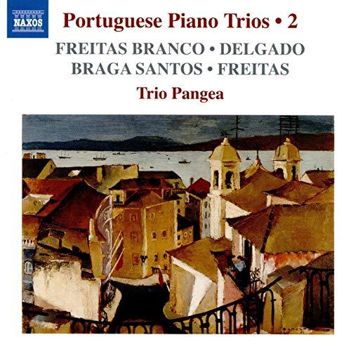 Freitas Branco/Delgado/Braga Santos: Portuguese Piano Trios
