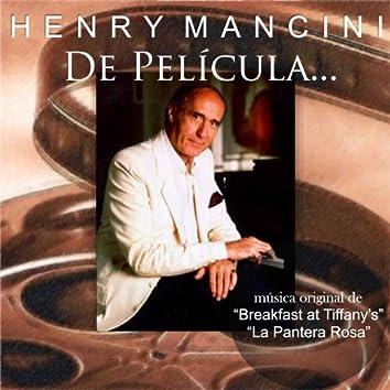 """De Película... (Música Original De """"Breakfast At Tiffany's"""" Y """"La Pantera Rosa"""")"""