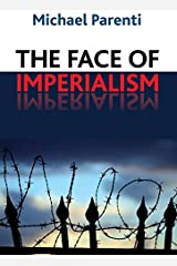 Face of Imperialism (English Edition) eBook Kindle