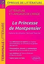 La Princesse de Montpensier, Madame de Lafayette/Bertrand Tavernier. BAC L 2018 de Guillaume Bardet