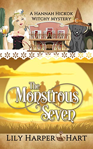 The Monstrous Seven (A Hannah Hickok Witchy Mystery Book 4)