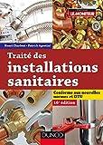 Traité des installations sanitaires - 16e édition du traité de plomberie