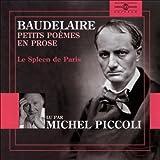 Petits poèmes en prose - Le Spleen de Paris - Format Téléchargement Audio - 23,90 €