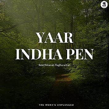 Yaar Indha Pen