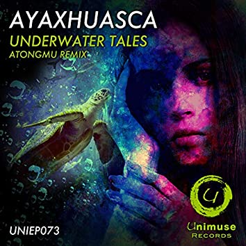 Underwater Tales (Atongmu Remix)