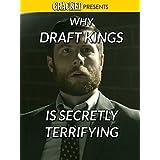 Why Draft Kings is Secretly Terrifying