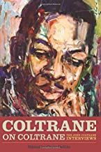 Coltrane on Coltrane (Musicians in Their Own Words)