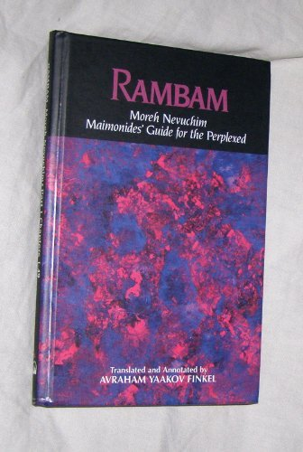 Rambam: Maimonides' Guide for the Perplexed:Part 1: chapters 1-49